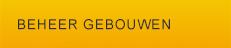 BEHEER GEBOUW
